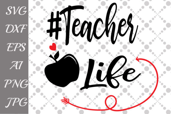 Teacher Life Svg Graphic Crafts By prettydesignstudio