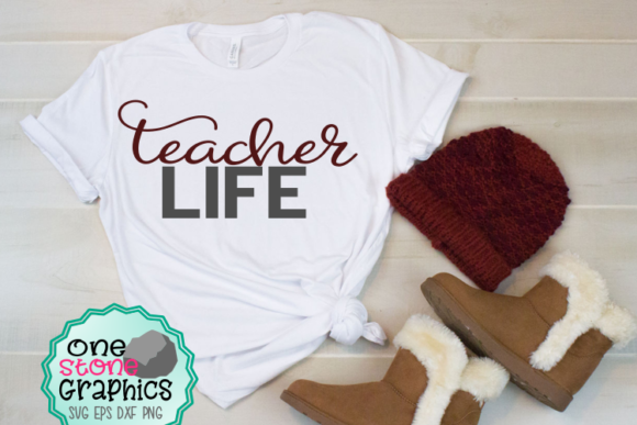 Teacher Life Svg Graphic Crafts By OneStoneGraphics