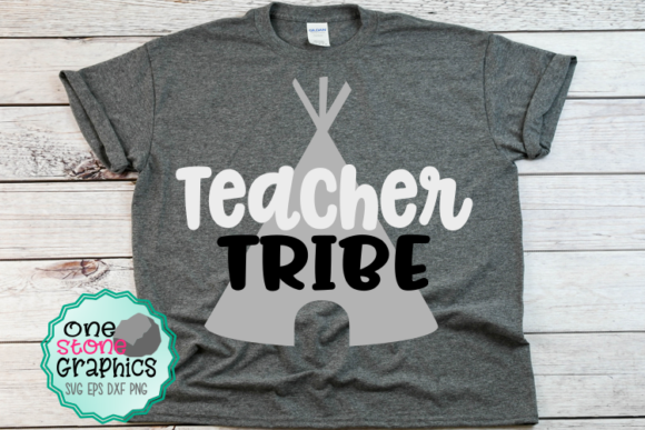 Teacher Tribe Graphic Crafts By OneStoneGraphics