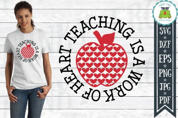 Teaching is a Work of Heart  Graphic Crafts By funkyfrogcreativedesigns