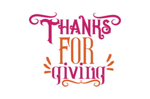 Thanks For Giving Svg Cut Quote Graphic By Thelucky Creative