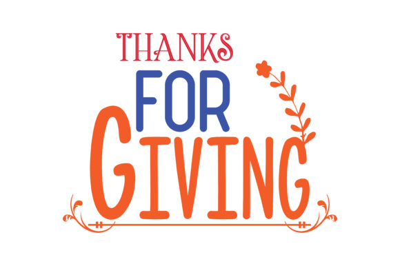Thanks For Giving Quote Svg Cut Graphic By Thelucky Creative