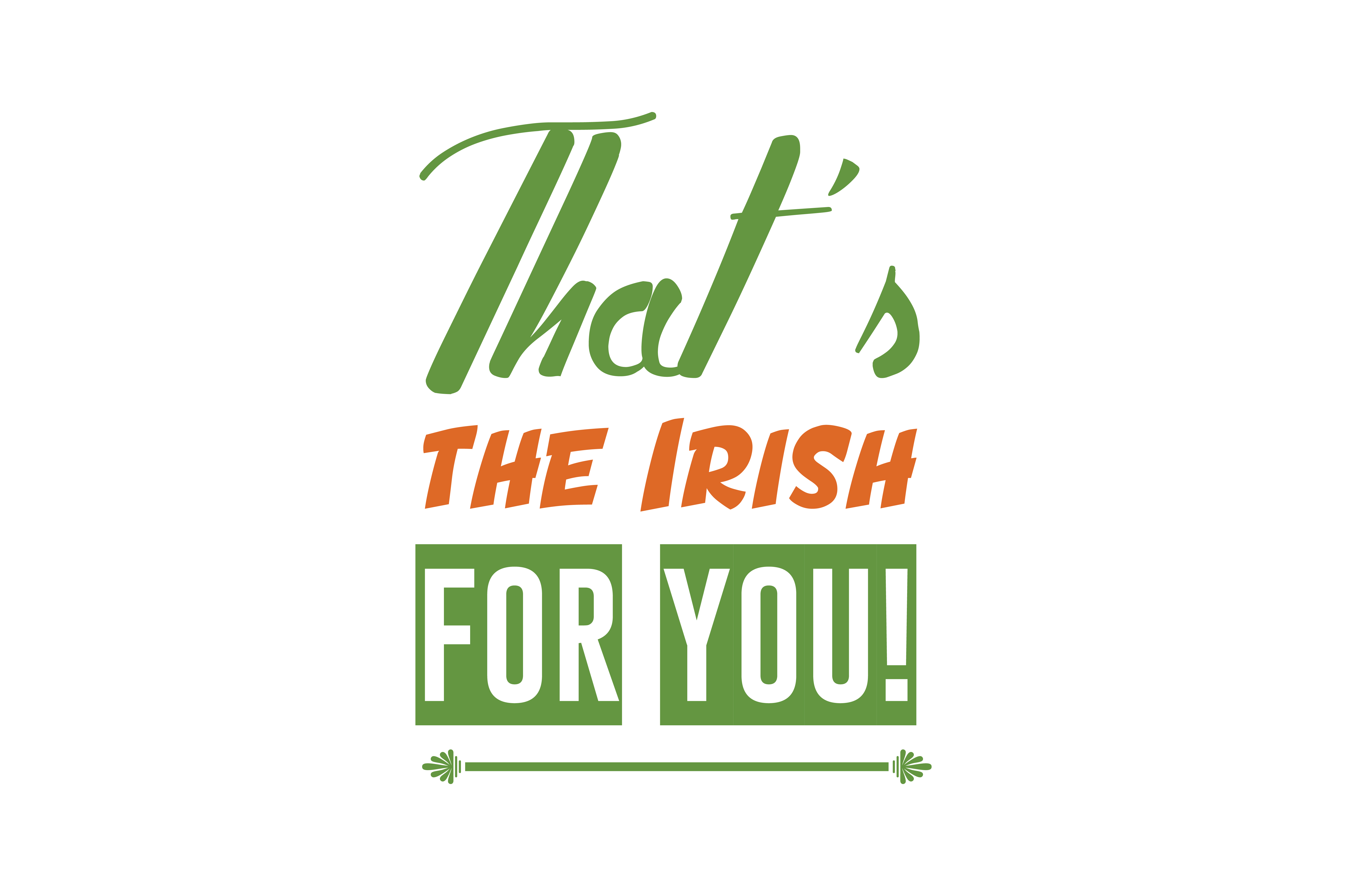 Download Free That S The Irish For You Quote Svg Cut Graphic By Thelucky for Cricut Explore, Silhouette and other cutting machines.