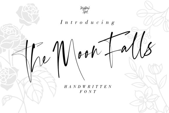 Print on Demand: The Moon Falls Script & Handwritten Font By MysticalType