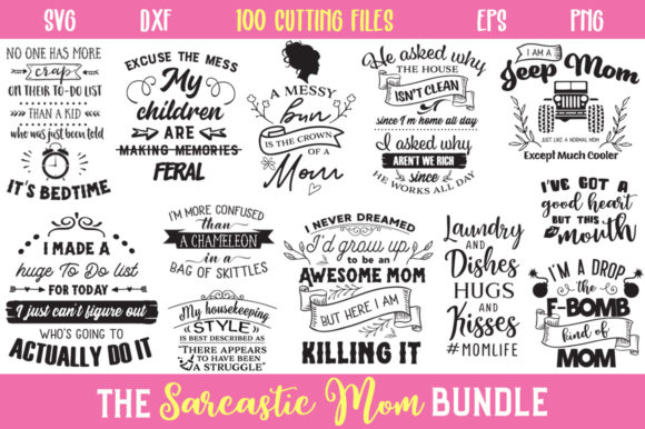 The Sarcastic Mom Bundle Graphic Crafts By Nerd Mama Cut Files - Image 1