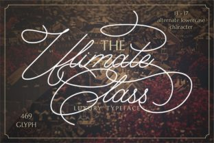 The Ultimate Class Font By putracetol