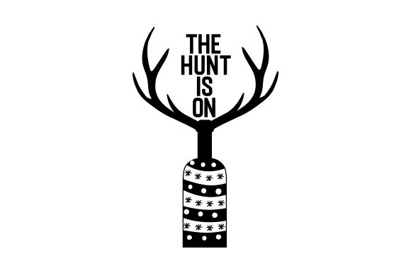 Download Free The Hunt Is On Svg Cut File By Creative Fabrica Crafts for Cricut Explore, Silhouette and other cutting machines.