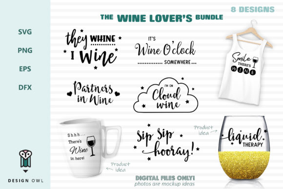 The Wine Lover's Bundle  Graphic Crafts By Design Owl