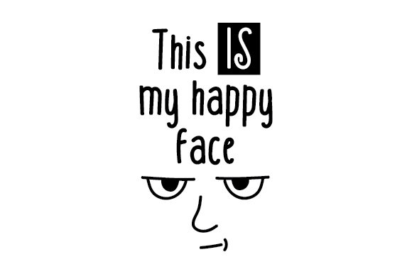 This Is My Happy Face Svg Cut File By Creative Fabrica Crafts