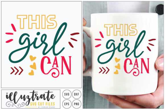 Print on Demand: This Girl Can SVG Graphic Crafts By illuztrate