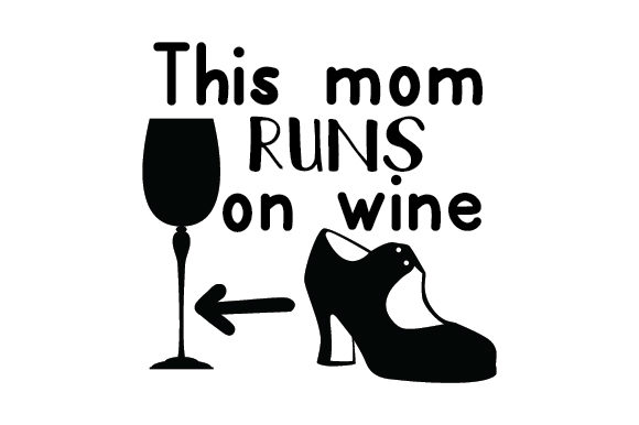 Download Free This Mom Runs On Wine Svg Cut File By Creative Fabrica Crafts for Cricut Explore, Silhouette and other cutting machines.