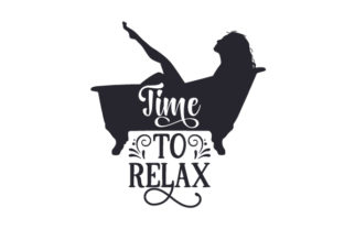 Time to Relax Bathroom Craft Cut File By Creative Fabrica Crafts