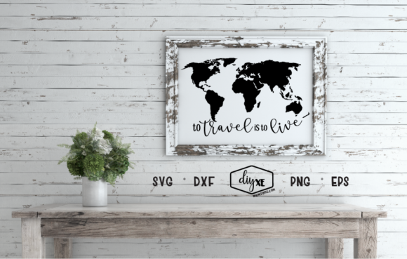 Download Free To Travel Is To Live Svg Graphic By Sheryl Holst Creative Fabrica for Cricut Explore, Silhouette and other cutting machines.