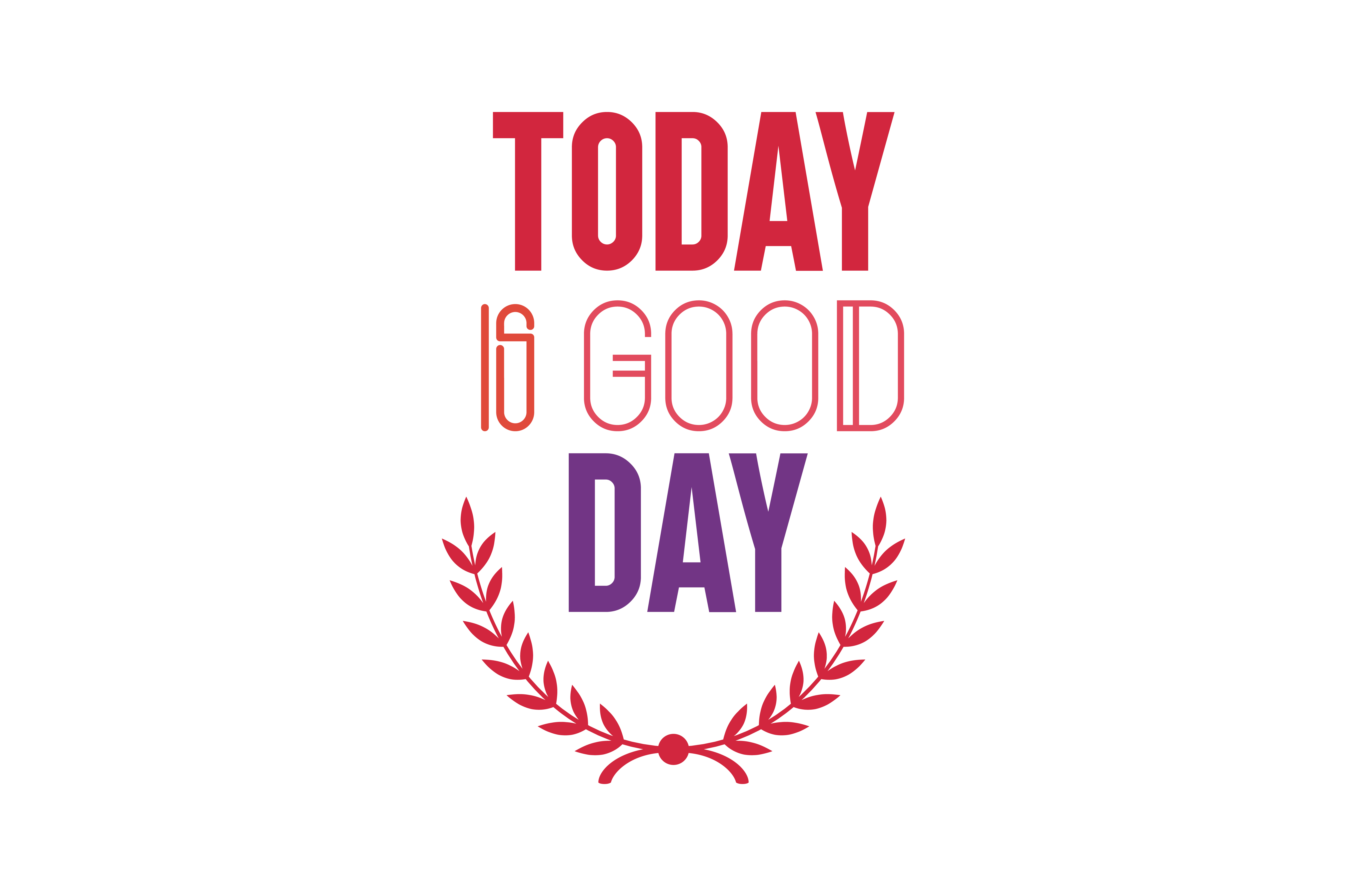 Download Free Today Is Good Day Svg Cut Quote Graphic By Thelucky Creative for Cricut Explore, Silhouette and other cutting machines.