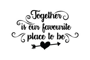 Together is Our Favourite Place to Be Australia Craft Cut File By Creative Fabrica Crafts