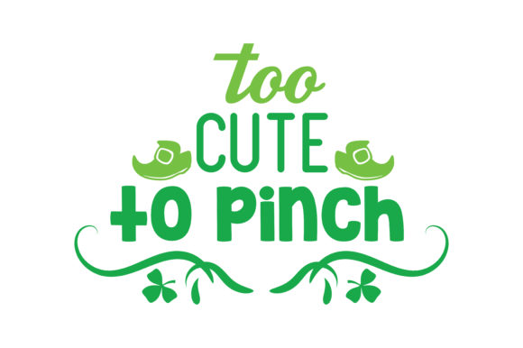 Download Free Too Cute To Pinch Quote Svg Cut Graphic By Thelucky Creative for Cricut Explore, Silhouette and other cutting machines.