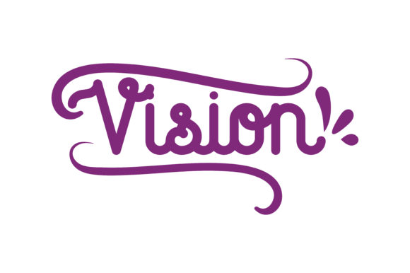 Download Free Vision Quote Graphic By Thelucky Creative Fabrica for Cricut Explore, Silhouette and other cutting machines.