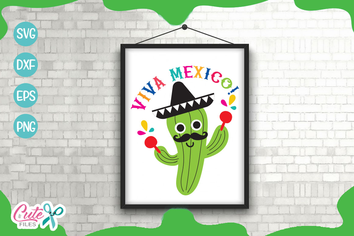 Download Free Viva Mexico Graphic By Cute Files Creative Fabrica for Cricut Explore, Silhouette and other cutting machines.
