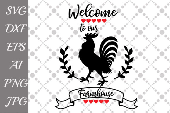 Download Free Welcome To Our Farmhouse Svg Graphic By Prettydesignstudio for Cricut Explore, Silhouette and other cutting machines.