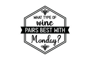 What Type of Wine Pairs Best with Monday? Craft Design By Creative Fabrica Crafts