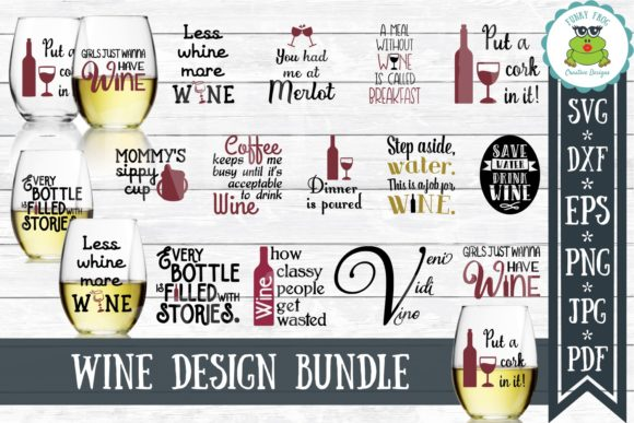 Fun Wine Quotes Bundle Graphic Crafts By funkyfrogcreativedesigns