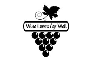 Wine Lovers Age Well Wine Craft Cut File By Creative Fabrica Crafts