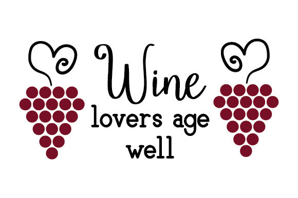 Download Free Wine Lovers Age Well Archivos De Corte Svg Por Creative Fabrica for Cricut Explore, Silhouette and other cutting machines.