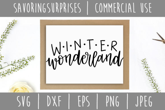 Download Free Winter Wonderland Graphic By Savoringsurprises Creative Fabrica for Cricut Explore, Silhouette and other cutting machines.