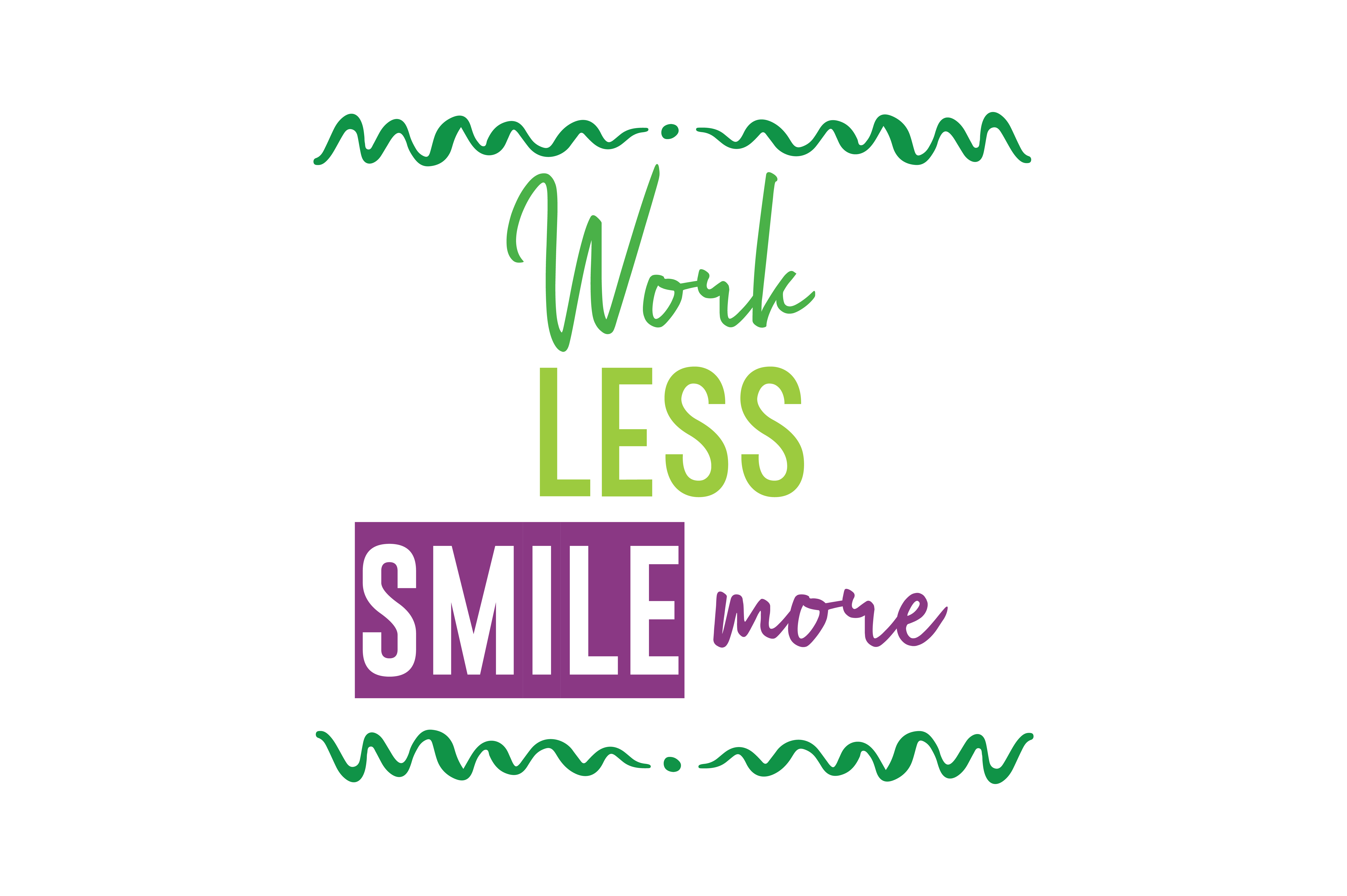 Download Free Work Less Smile More Quote Svg Cut Graphic By Thelucky SVG Cut Files