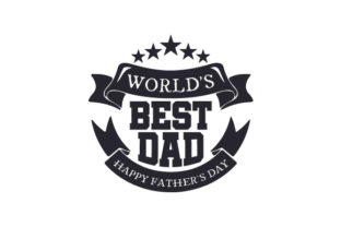 World's Best Dad, Happy Father's Day Craft Design By Creative Fabrica Crafts