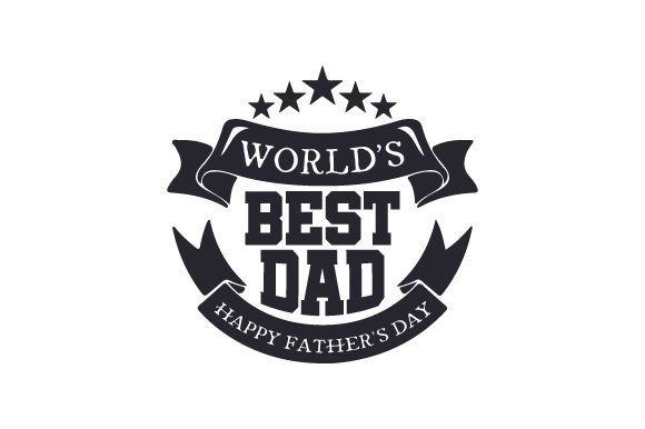 World's Best Dad, Happy Father's Day Vatertag Plotterdatei von Creative Fabrica Crafts