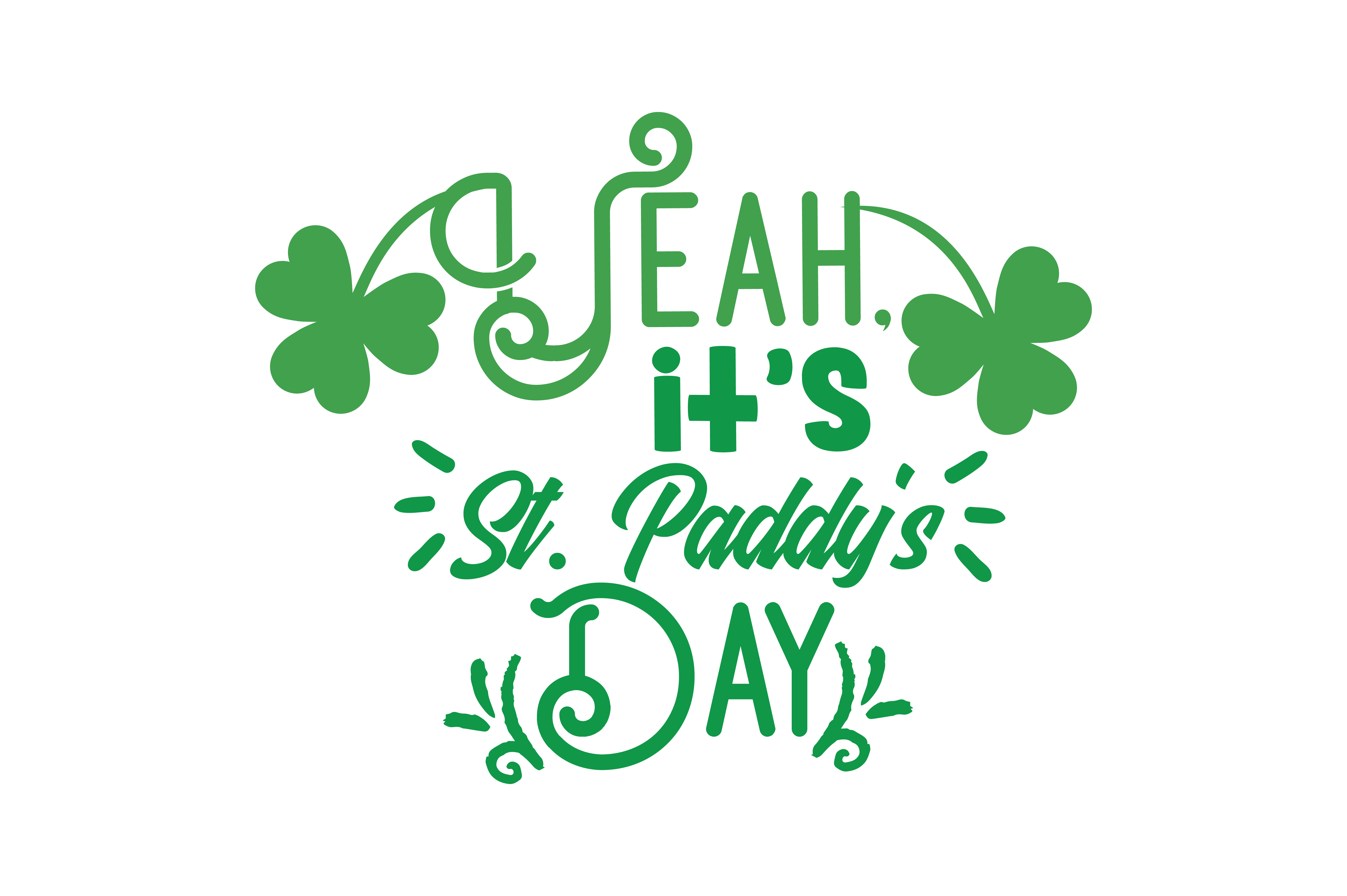 Download Free Yeah It S St Paddy S Day Quote Svg Cut Grafik Von Thelucky for Cricut Explore, Silhouette and other cutting machines.