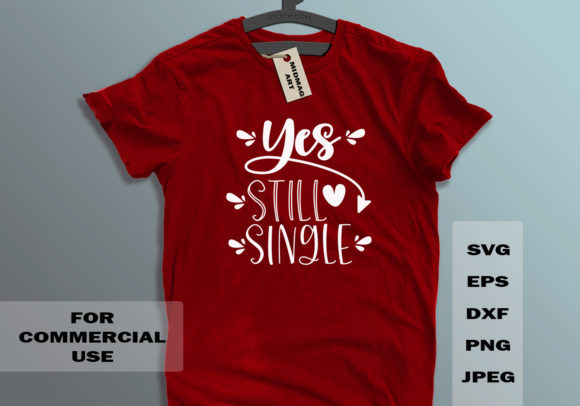 Yes, Still Single Svg Graphic Objects By MidmagArt