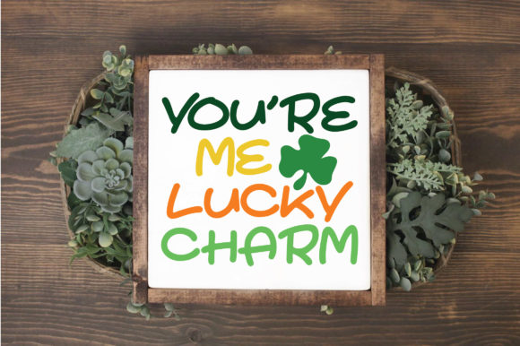 Print on Demand: You're Me Lucky Charm SVG Graphic Crafts By oldmarketdesigns - Image 2