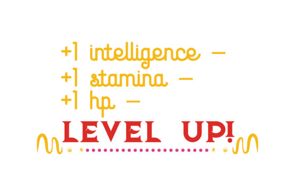 Download Free 1 Intelligence 1 Stamina 1 Hp Level Up Quote Svg Cut for Cricut Explore, Silhouette and other cutting machines.