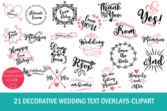 Print on Demand: 21 Decorative Wedding Text Overlays Graphic Illustrations By Happy Printables Club