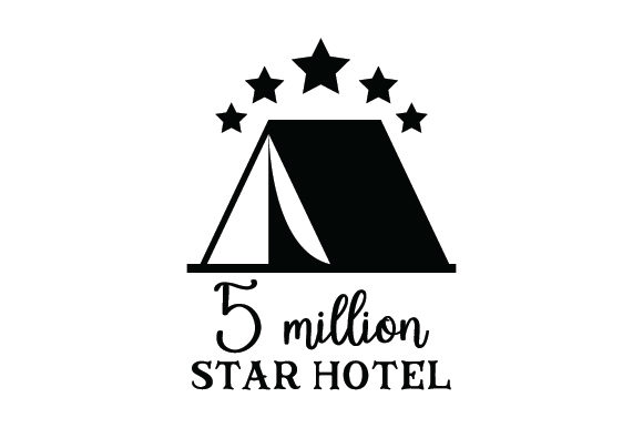 Download Free 5 Million Star Hotel Svg Cut File By Creative Fabrica Crafts for Cricut Explore, Silhouette and other cutting machines.