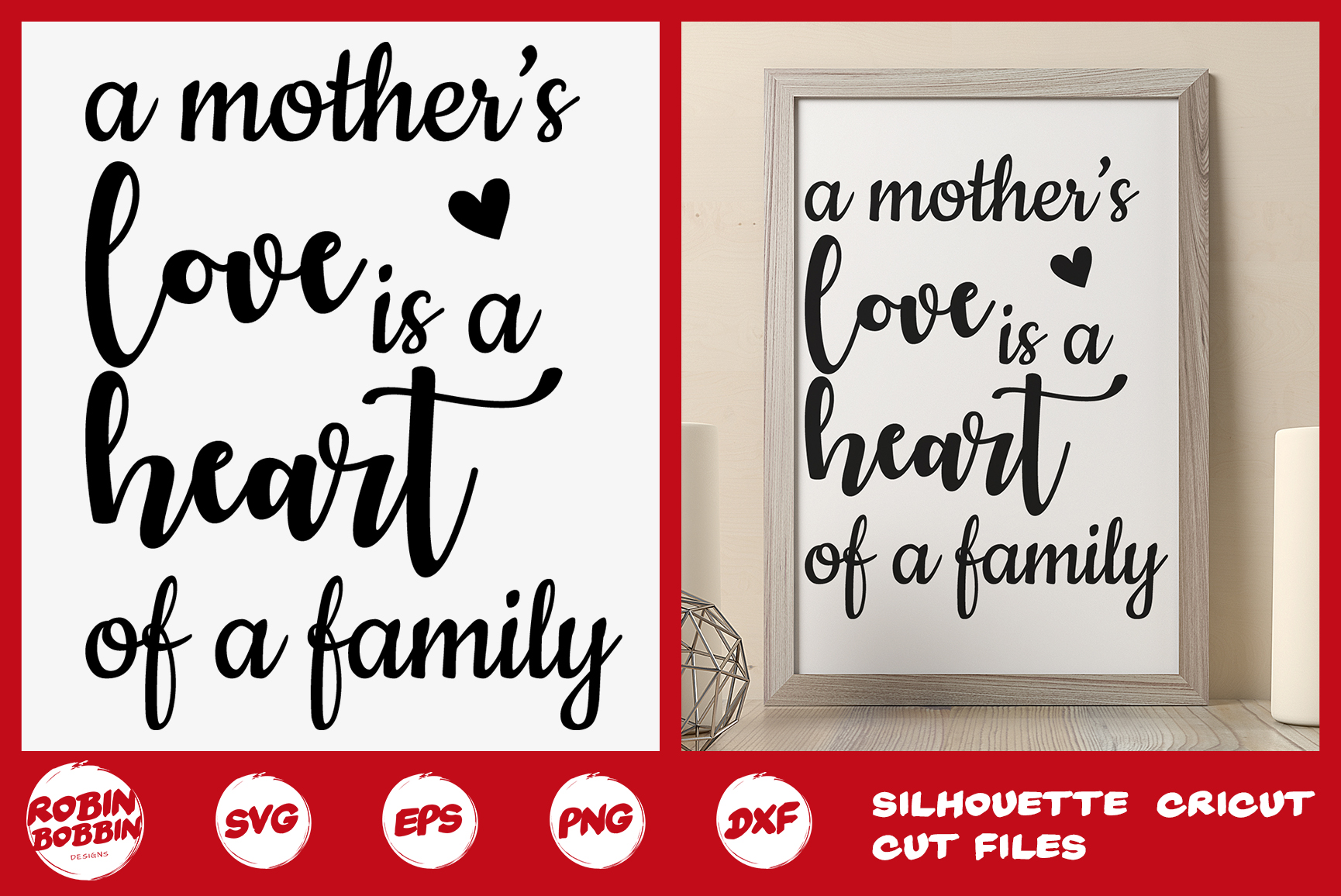 Download Free A Mother S Love Is The Heart Of The Family Graphic By for Cricut Explore, Silhouette and other cutting machines.