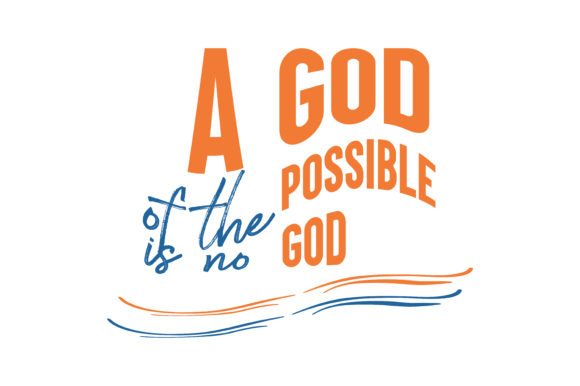 Print on Demand: A God of the 'possible' is No God Quote SVG Cut Graphic Crafts By TheLucky
