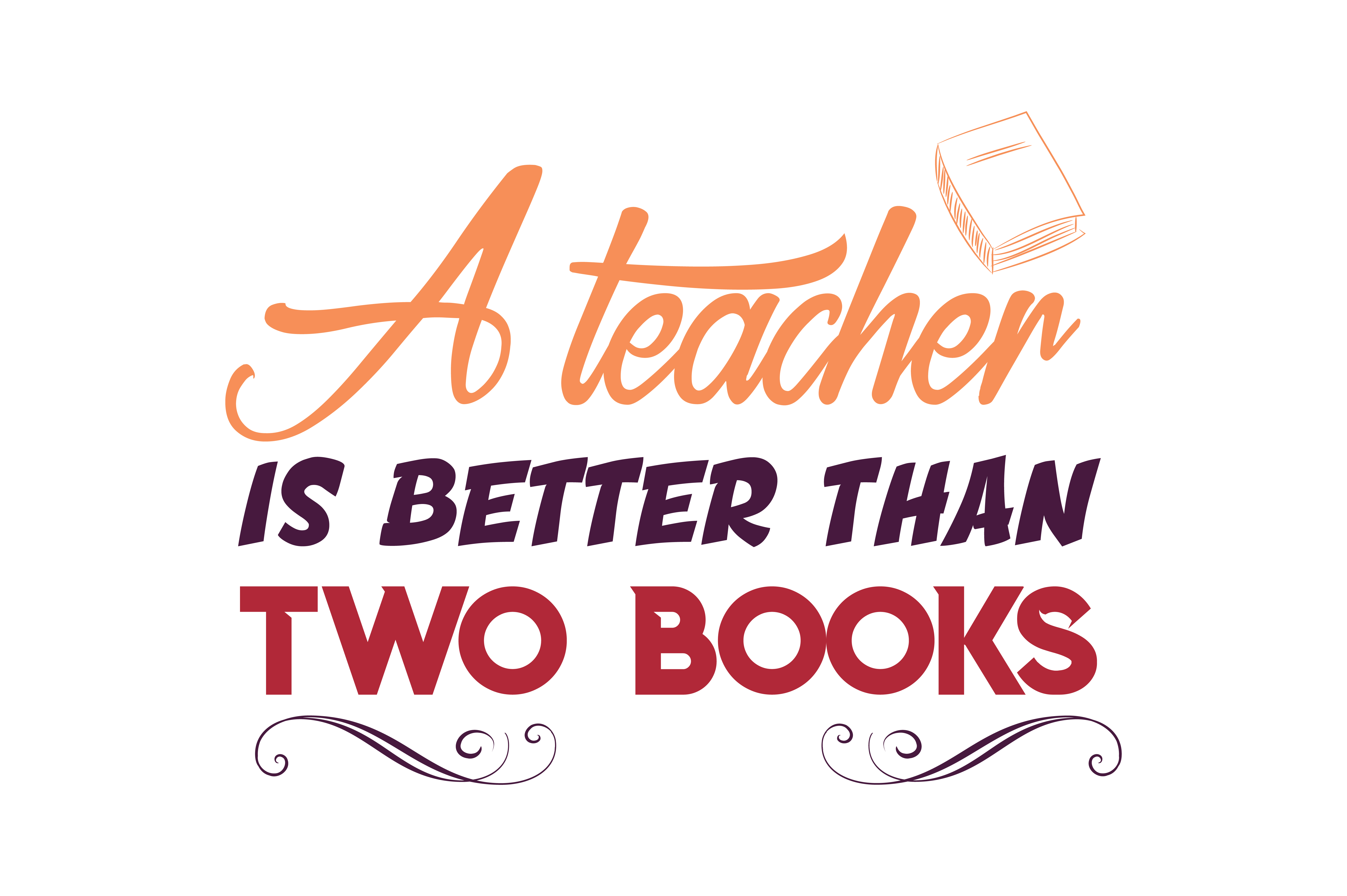 Download Free A Teacher Is Better Than Two Books Quote Svg Cut Graphic By SVG Cut Files