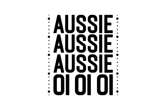 Download Free Aussie Aussie Aussie Oi Oi Oi Svg Cut File By Creative Fabrica for Cricut Explore, Silhouette and other cutting machines.