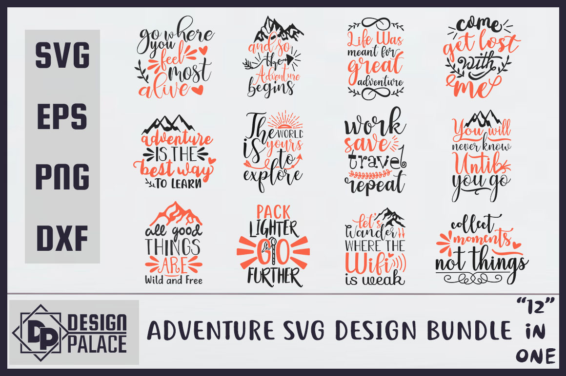 Download Free Adventure Bundle Graphic By Design Palace Creative Fabrica for Cricut Explore, Silhouette and other cutting machines.