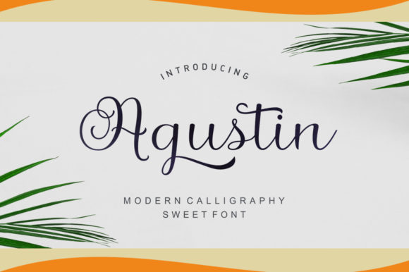 Agustin Script Script & Handwritten Font By Stripes Studio