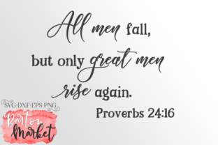 All Men Fall, but Only Great Men Rise Again SVG Graphic By Barton Market