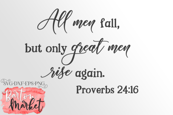All Men Fall, but Only Great Men Rise Again SVG Graphic Crafts By Barton Market