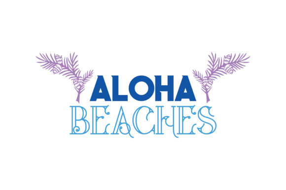 Print on Demand: Aloha Beaches Quote SVG Cut Graphic Crafts By TheLucky