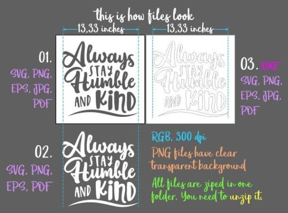 Download Free Always Stay Humble And Kind Svg Graphic By Digitals By Hanna for Cricut Explore, Silhouette and other cutting machines.