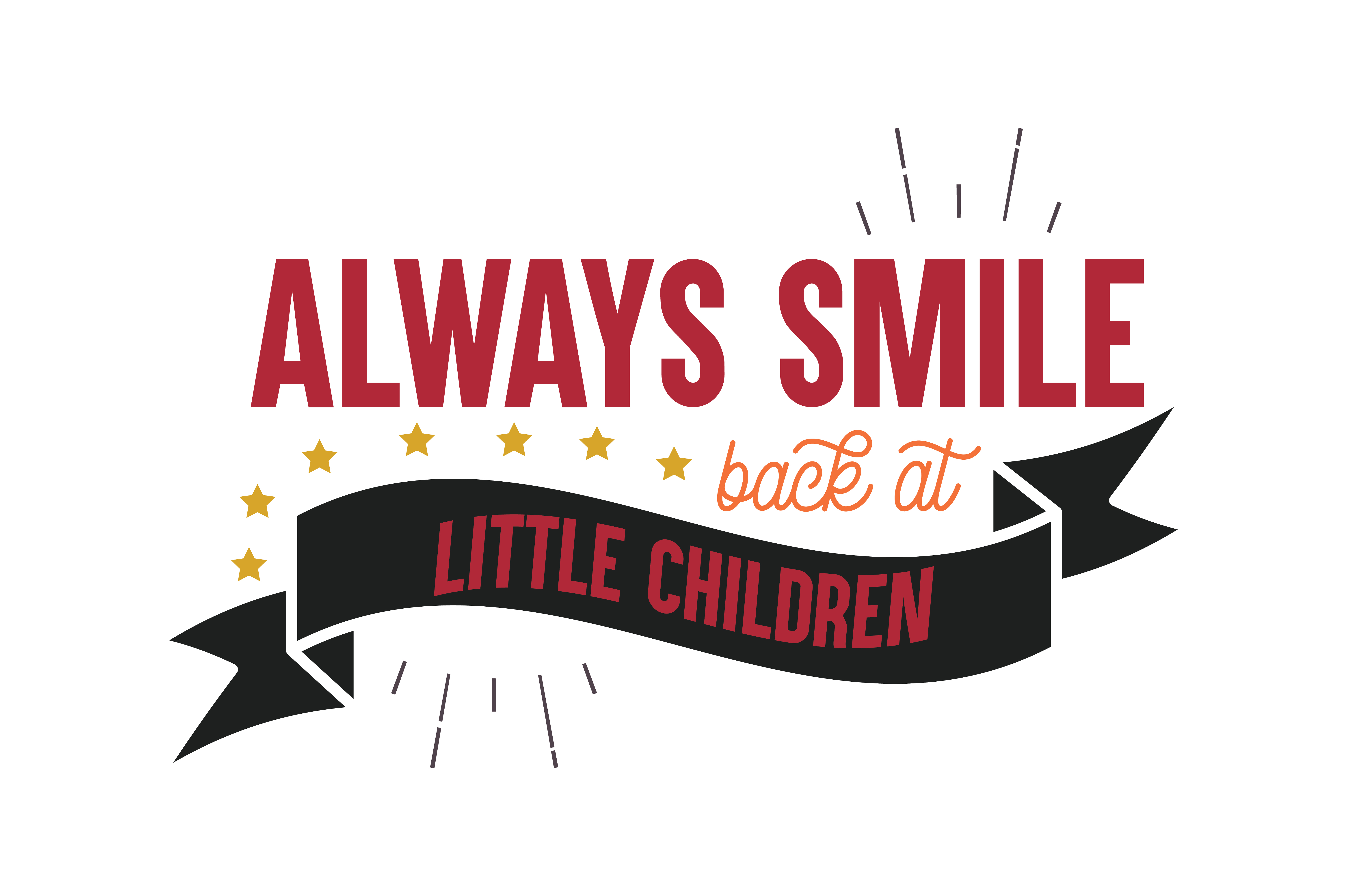 Download Free Always Smile Back At Little Children Quote Svg Cut Graphic By for Cricut Explore, Silhouette and other cutting machines.