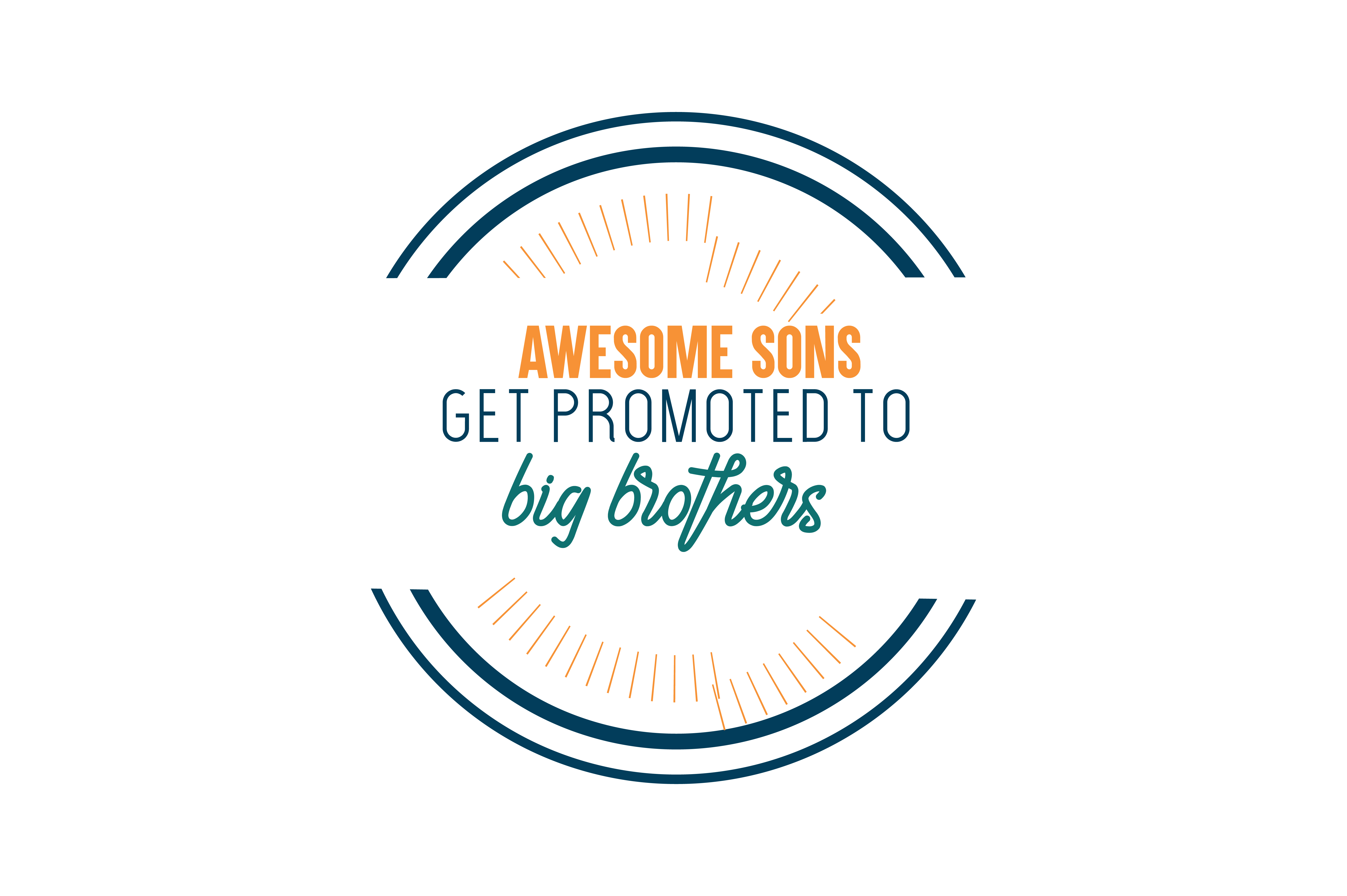Download Free Awesome Sons Get Promoted To Big Brothers Quote Svg Cut Graphic for Cricut Explore, Silhouette and other cutting machines.