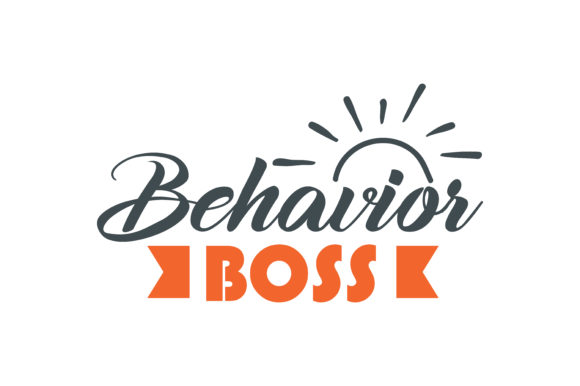 Download Free Behavior Boss Quote Svg Cut Graphic By Thelucky Creative Fabrica for Cricut Explore, Silhouette and other cutting machines.